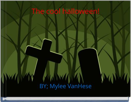 The cool halloween!