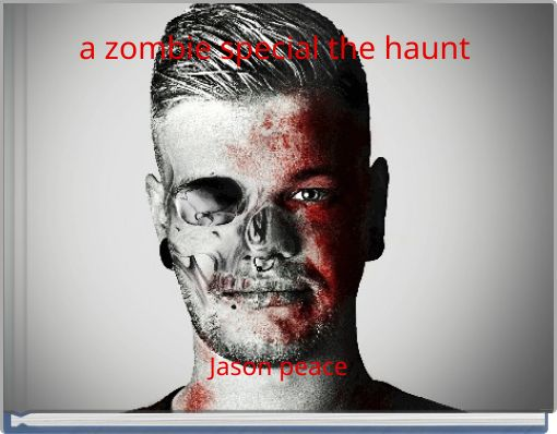a zombie special the haunt