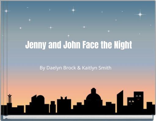 Jenny and John Face the Night