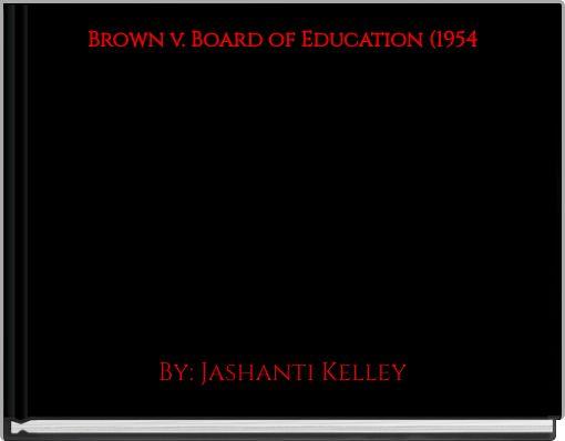 Brown v. Board of Education(1954