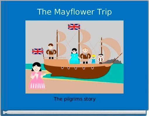 The Mayflower Trip