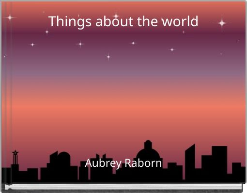 Things about the world