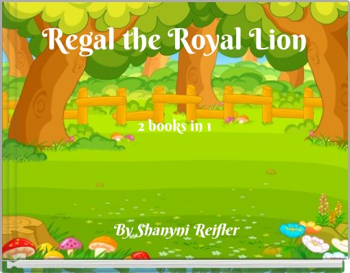 Regal the Royal Lion2 books in 1