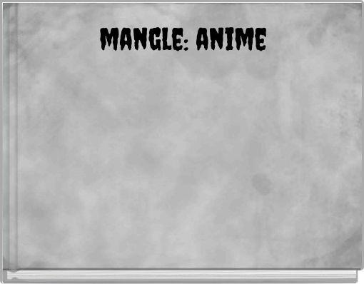 mangle: anime