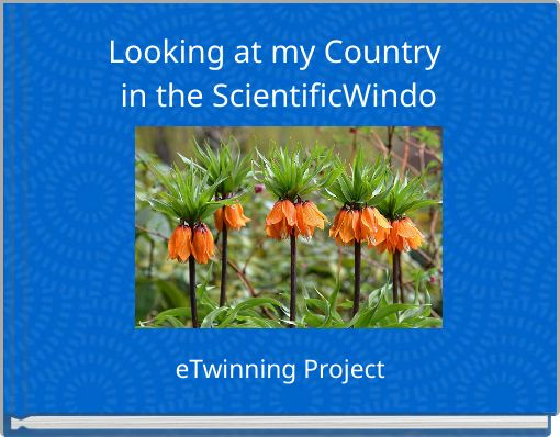 Looking at my Country in the ScientificWindo