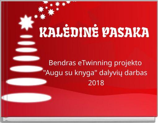 KALĖDINĖ PASAKA
