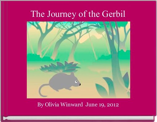 The Journey of the Gerbil