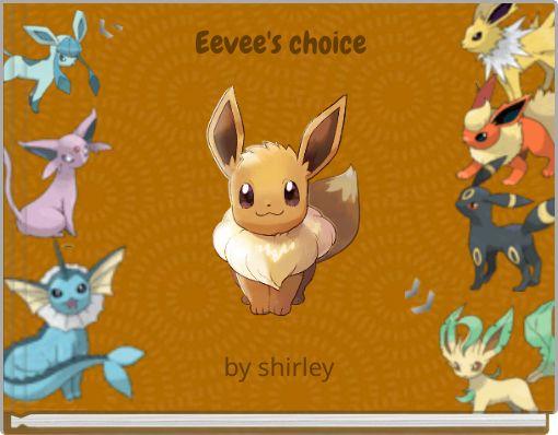 Eevee's choice