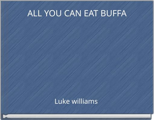 ALL YOU CAN EAT BUFFA