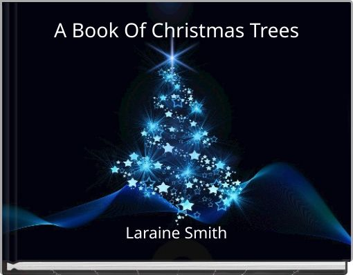 A Book Of Christmas Trees
