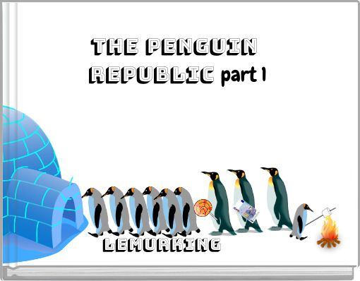 THE PENGUIN REPUBLIC part 1
