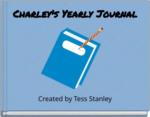 Charley's Yearly Journal