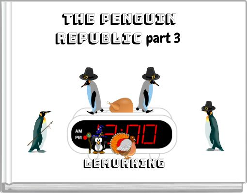 TTHE PENGUIN REPUBLIC part 3