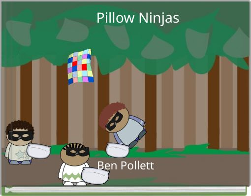 Pillow Ninjas
