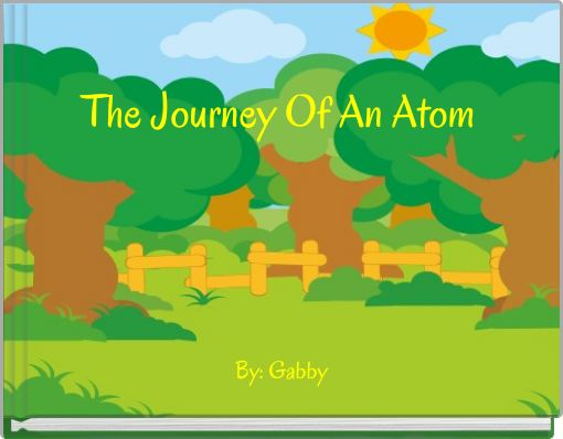 The Journey Of An Atom