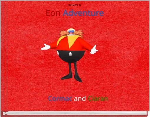 EGGMAN IN Eon Adventure