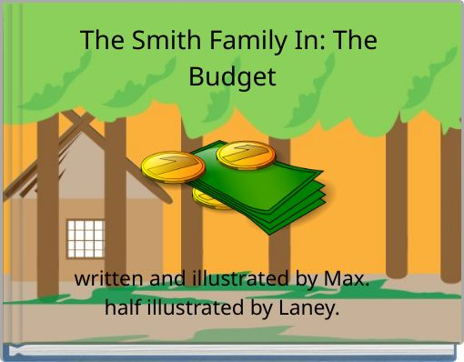 The Smith Family In: The Budget
