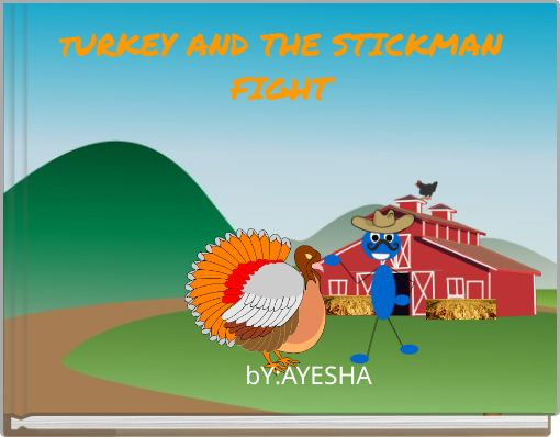 tURKEY AND THE STICKMANFIGHT
