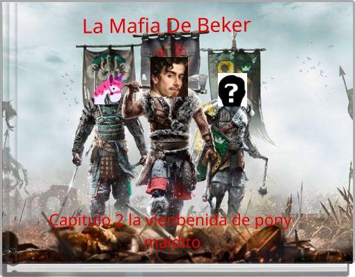 La Mafia De Beker