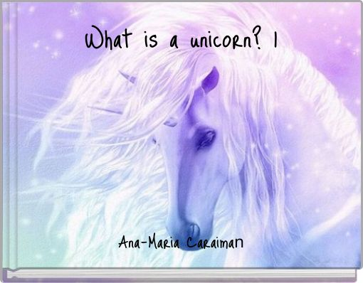 What is a unicorn? 1
