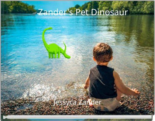 Zander's Pet Dinosaur