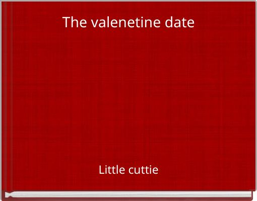 The valenetine date