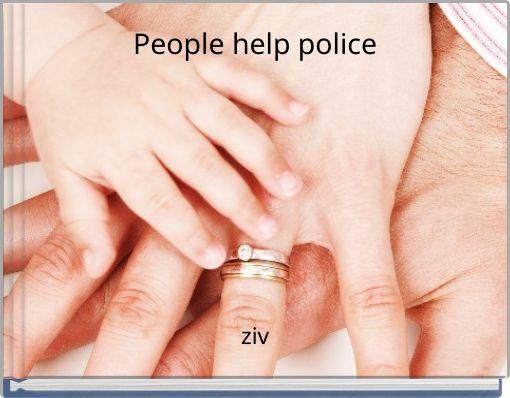 People help police