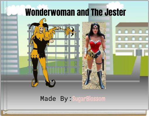 Wonderwoman and The Jester