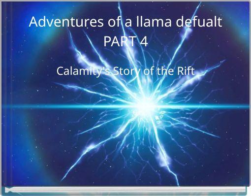 Adventures of a llama defualtPART 4