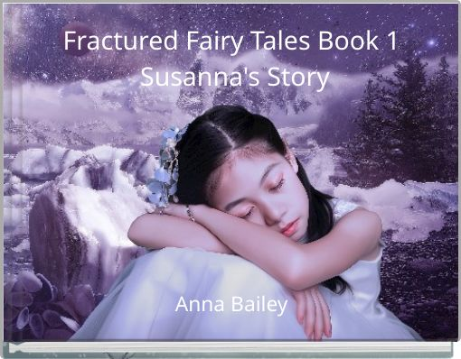 Fractured Fairy Tales Book 1 Susanna's Story