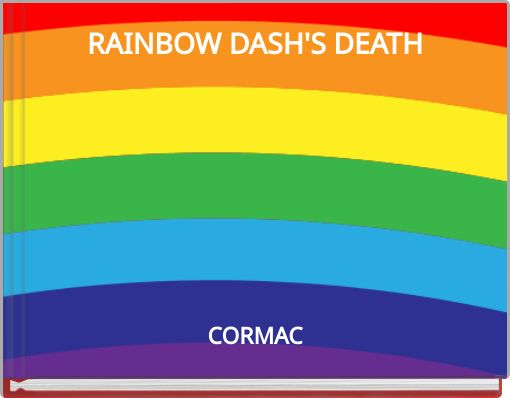RAINBOW DASH'S DEATH