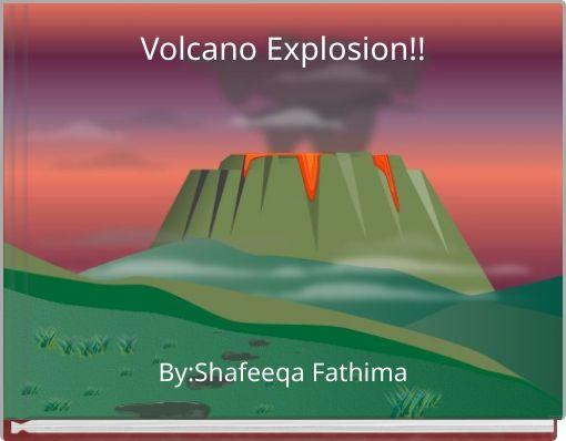 Volcano Explosion!!