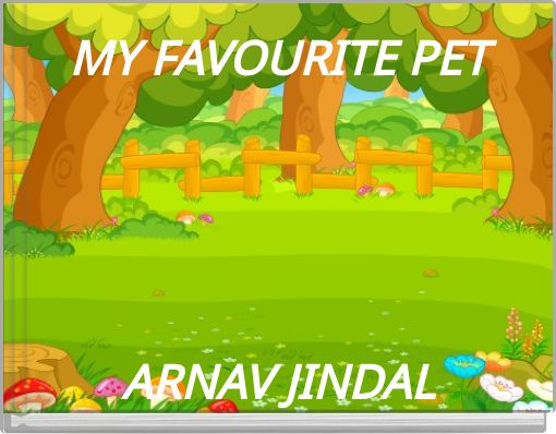 MY FAVOURITE PET