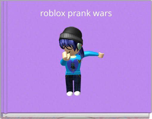roblox prank wars