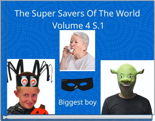 The Super Savers Of The World Volume 4  S.1