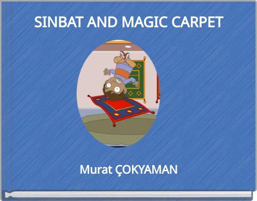 SINBAT AND MAGIC CARPET