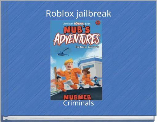 Roblox jailbreak
