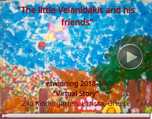 Book titled ''The little Velanidakis and his friends''