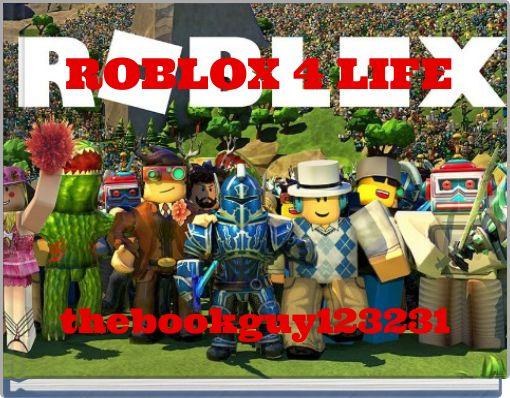 ROBLOX 4 LIFE