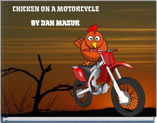 CHICKEN ON A MOTORCYCLE