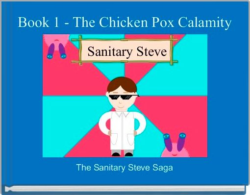 Book 1 - The Chicken Pox Calamity