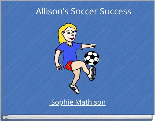 Allison's  Soccer Success