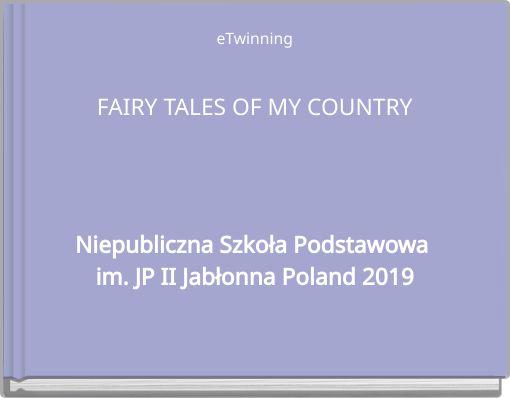 eTwinningFAIRY TALES OF MY COUNTRY