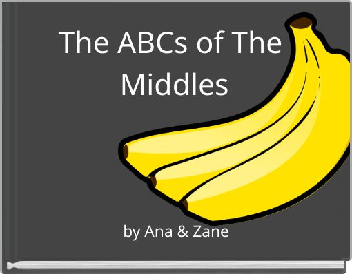 The ABCs of The Middles