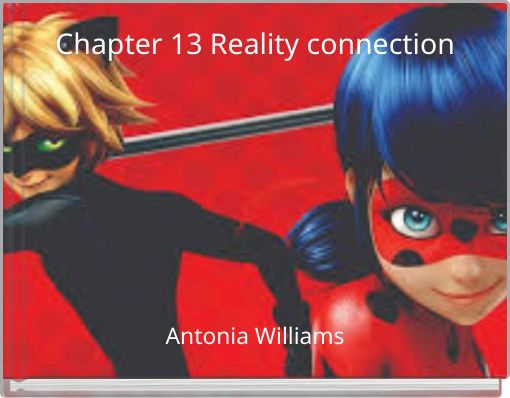 Chapter 13 Reality connection