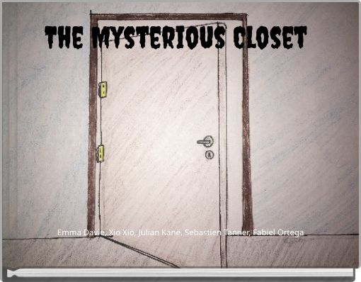 The Mysterious Closet