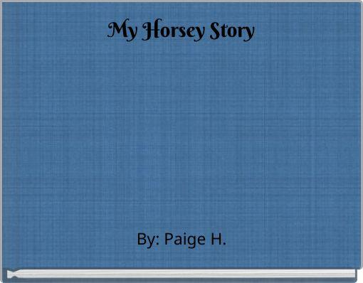My Horsey Story