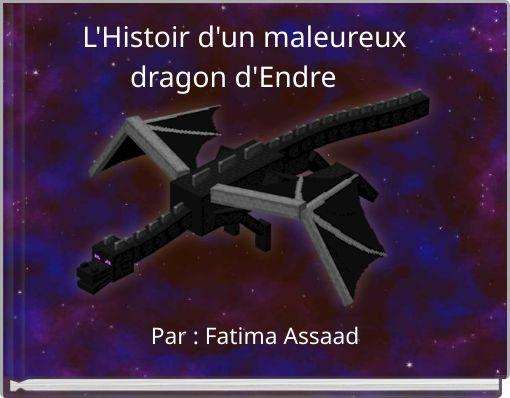 L'Histoir d'un maleureux dragon d'Endre