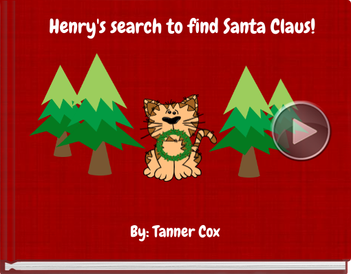 Book titled 'Henry's search to find Santa Claus!'