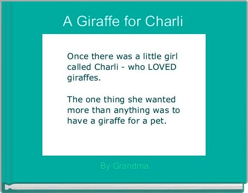 A Giraffe for Charli